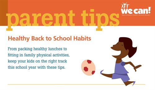 Parent Tips, we can, healthy back to school habits